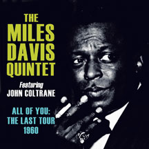 Miles  Davis & John Coltrane - All Of You: The Last Tour