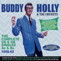 Buddy Holly & The Crickets - Complete US & UK Singles As & Bs 1956-62