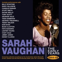 Sarah Vaughan - The Early Years 1944-48