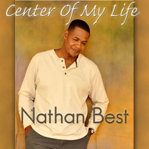 Nathan Best - Center Of My Life