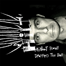 Hilt Minoot Bowl Dropped The Ball Brown Vinyl Mvd