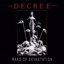 Decree - Wake Of Devastation