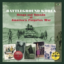 Battleground Korea: Songs And Sounds Of America