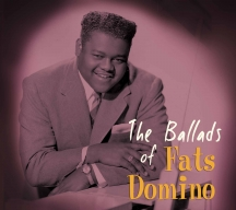 Fats Domino - The Ballads Of Fats Domino