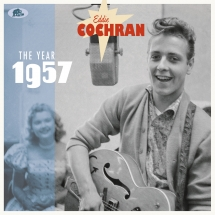 Eddie Cochran - The Year 1957