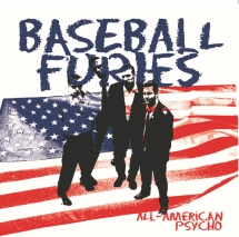Baseball Furies - All American Psycho