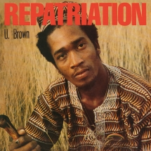 U Brown - Repatriation + Dickie Ranking [LP + 10 Inch]