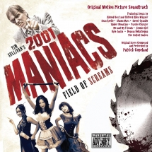 2001 Maniacs: Field Of Screams (Original Motion Picture Soundtrack)