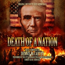 Dennis Mccarthy - Death Of A Nation (Original Motion Picture Soundtrack)