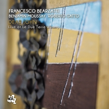 Francesco Bearzatti - Dear John: Live At Le Due Terre Winery