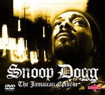 Snoop Dogg - The Jamaican Episode