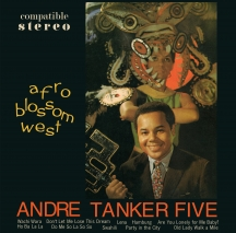 Andre Tanker Five - Afro Blossom West