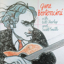 Gene Bertoncini - With Bill Charlap and Sean Smith