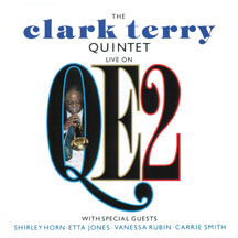 Clark Terry Quintet - Live On Qe2