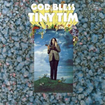 Tiny Tim - God Bless Tiny Tim