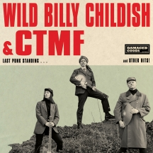 Billy Childish & CTMF - Last Punk Standing