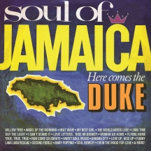 Soul of Jamaica/Here Comes the Duke: Expanded Edition