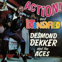 Desmond Dekker & The Aces - Action!/Intensified: Expanded Edition