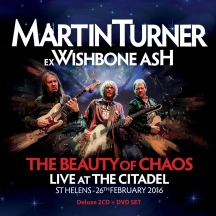 Martin Turner - The Beauty of Chaos: Live At the Citadel