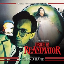 Richard Band - Bride Of Re-animator: Original Motion Picture Soundtrack