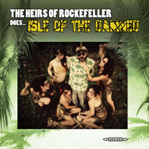 Heirs Of Rockefeller - Does... Isle Of The Damned