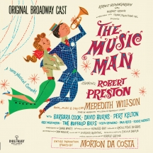 Original Broadway Cast & Robert Preston - The Music Man