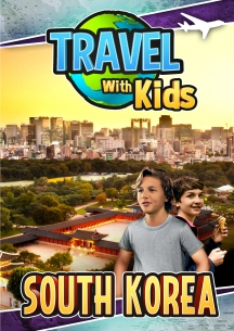 Travel With Kids: South Korea