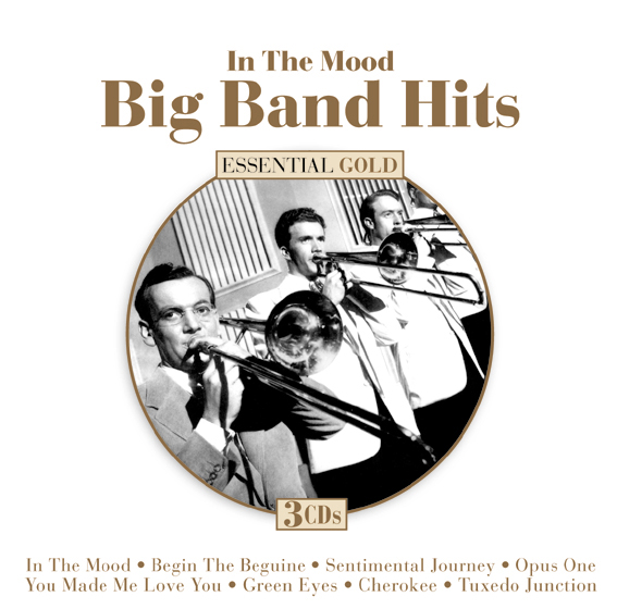In The Mood: Big Band Hits