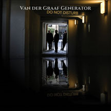 Van Der Graaf Generator - Do Not Disturb: Limited Edition 180 Gram