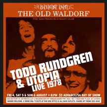 Todd Rundgren & Utopia - Live At The Old Waldorf, San Francisco: August 1978