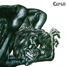 Comus - First Utterance: Remastered Edition