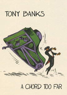 Tony Banks - A Chord Too Far