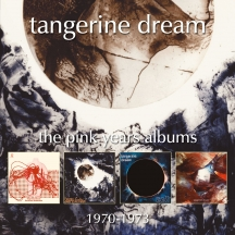 Tangerine Dream - The Pink Years Albums 1970-1973: 4CD Remastered Clamshell Boxset Edition