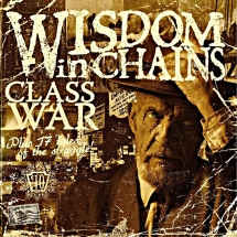 Wisdom In Chains - Class War (Bonus Edition)
