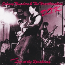 Johnny Thunders & The Heartbreakers - Down To Kill: Complete Live At The Speakeasy