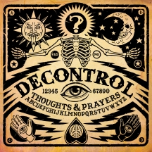 Decontrol - Thoughts & Prayers