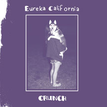 Eureka California - Crunch