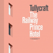 Tullycraft - The Railway Prince Hotel