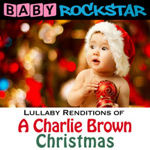 Baby Rockstar - Charlie Brown Christmas: Lullaby Renditions