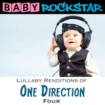 Baby Rockstar - One Direction Four: Lullaby Renditions