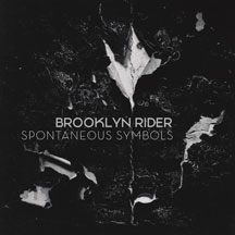Brooklyn Rider - Spontaneous Symbols