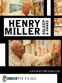 Henry Miller: Asleep & Awake
