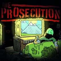 Prosecution - At The Edge Of The End