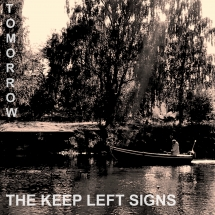 Keep Left Signs - Tomorrow