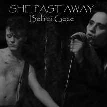 She Past Away - Belirdi Gece (Limited Edition Vinyl)