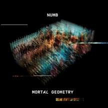 Numb - Mortal Geometry