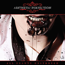 Aesthetic Perfection - All Beauty Destroyed