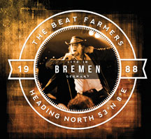 Beat Farmers - Heading North 53 N° 8° E: Live In Bremen
