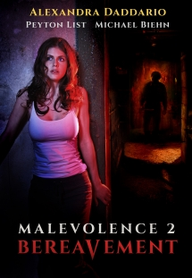 Malevolence 2: Bereavement Director's Cut