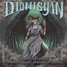 Dionisyan - Delirium And Madness: Concerto Grosso Opera No. 2 In G Minor
